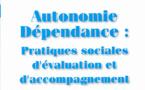 """RFSS N°200 : """"Autonomie Dépendance : Pratiques sociales d'évaluation et d'accompagnement"""""""