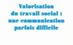 """RFSS N°213 : """"Valorisation du travail social : une communication parfois difficile"""""""