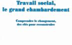 """RFSS N°210 : """"Travail social, le grand chambardement"""""""