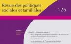 Revue des politiques sociales et familiales n° 126 - Dossier « Formes de parenté »
