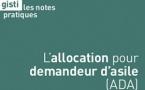 L'allocation pour demandeur d'asile (ADA) - Note Pratique du GISTI