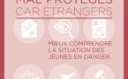 Des enfants mal protégés car étrangers – Mieux comprendre la situation en France des jeunes en danger