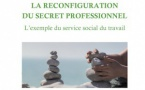 La reconfiguration du secret professionnel - Publication d'Antoine Guillet