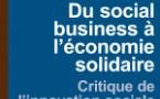 Du social business à l'économie solidaire