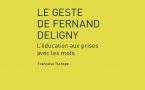 Le geste de Fernand Deligny