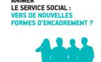 """RFSS N°281 : """"Animer le service social : vers de nouvelles formes d'encadrement ?"""""""