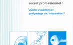 Ne manquez pas le N°227 de la RFSS Déontologie, secret professionnel : quelles évolutions et quel partage d'informations ?