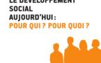 """RFSS N°260 : """"Le Développement social aujourd'hui : pour qui ? pour quoi ?"""""""