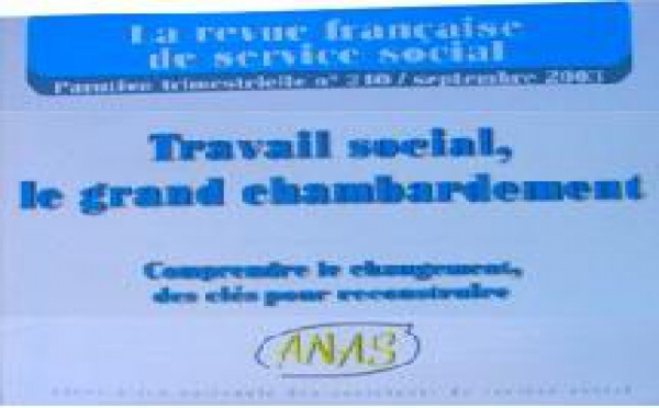 Travail Social : le grand chambardement