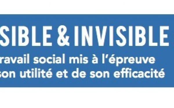 Visible et invisible: Le travail social mis à l'épreuve de son utilité et de son efficacité
