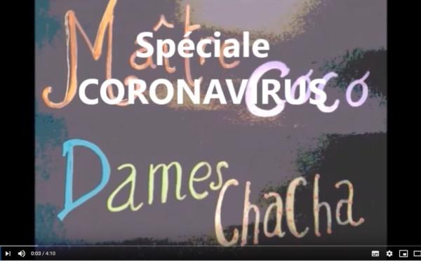 [Vidéo] Maître Coco et Dames Chacha - Le Coronavirus