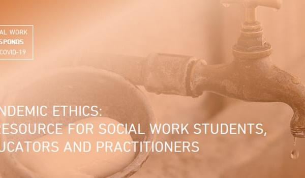 """""""Ethique en cas de pandémie : une ressource pour les étudiants, les éducateurs et les praticiens en travail social"""""""