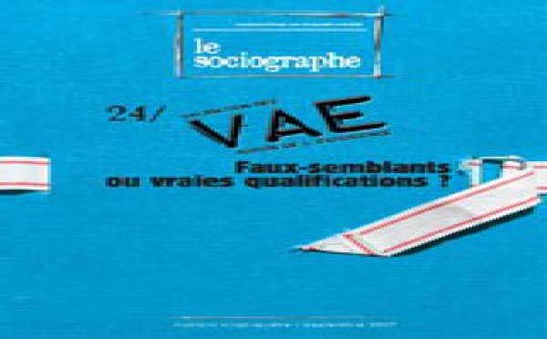 VAE : faux-semblants ou vraies qualifications ?